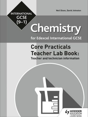 Edexcel International GCSE (9-1) Chemistry Teacher Lab Book - Neil Dixon